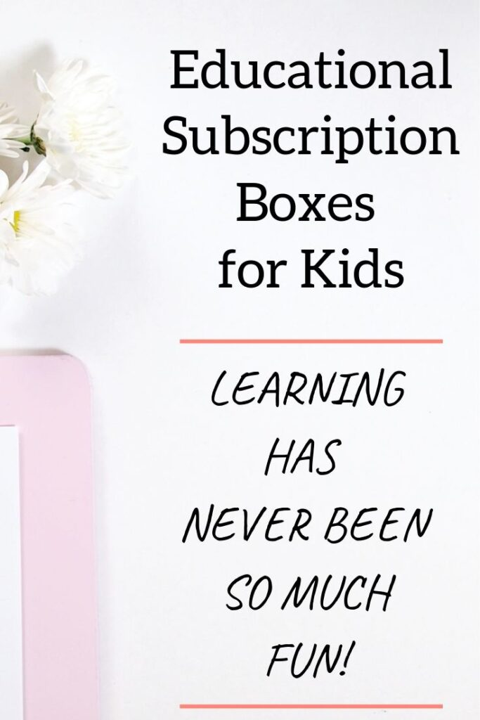 educational subscription boxes for kids