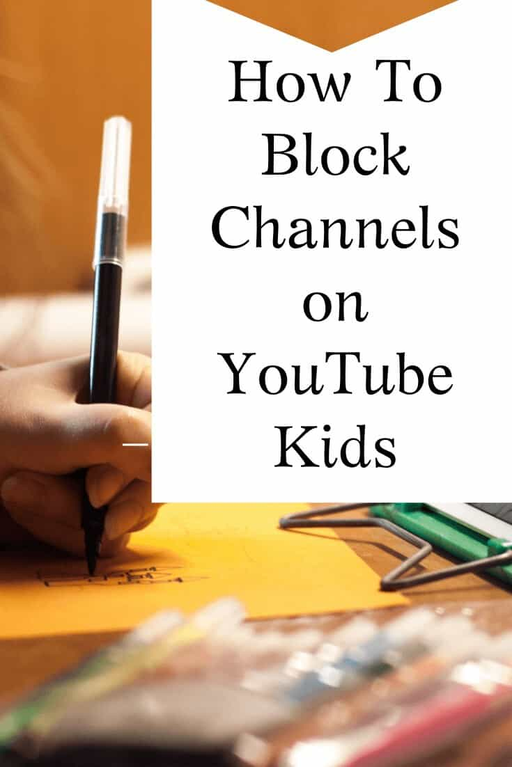 Block Channels on YouTube Kids