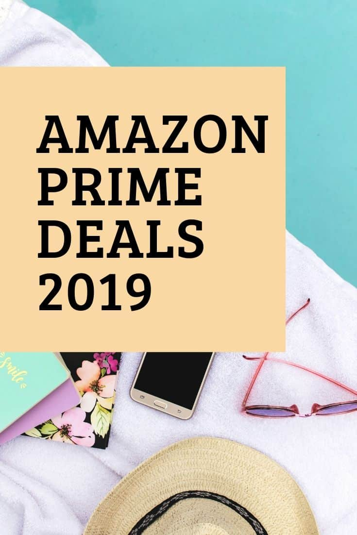 Amazon Prime Day- Prime Benefits and Deals for 2019
