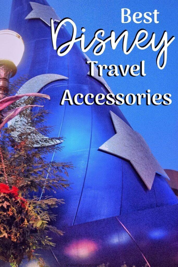 Best Disney Travel Accessories