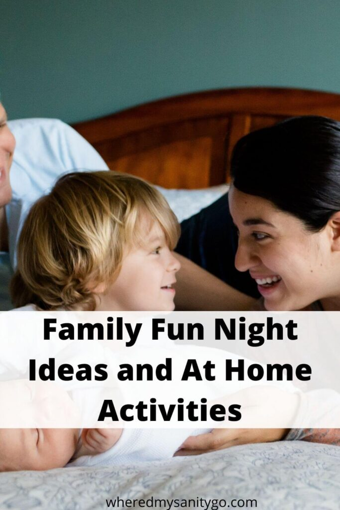 Family Fun Night Ideas and At Home Activities
