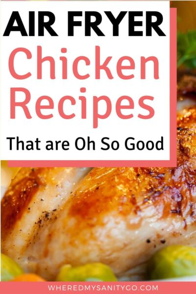 Air Fryer Chicken Recipes