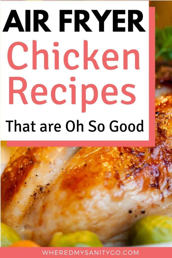 Air Fryer Chicken Recipes