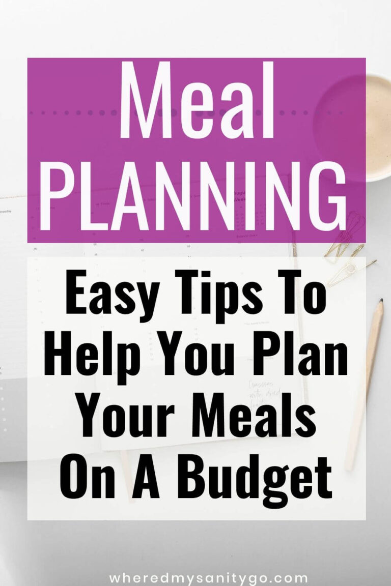 Budget Meal Planning: Easy Tips To Help You Plan Your Meals On A Budget