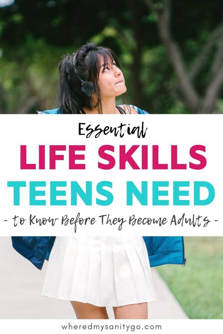 Essential Life Skills for Teens to Know Before They Become Adults