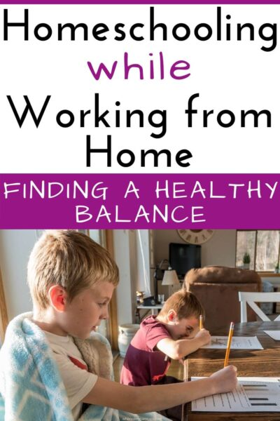 Homeschooling and Working from Home: How to Find a Happy Medium