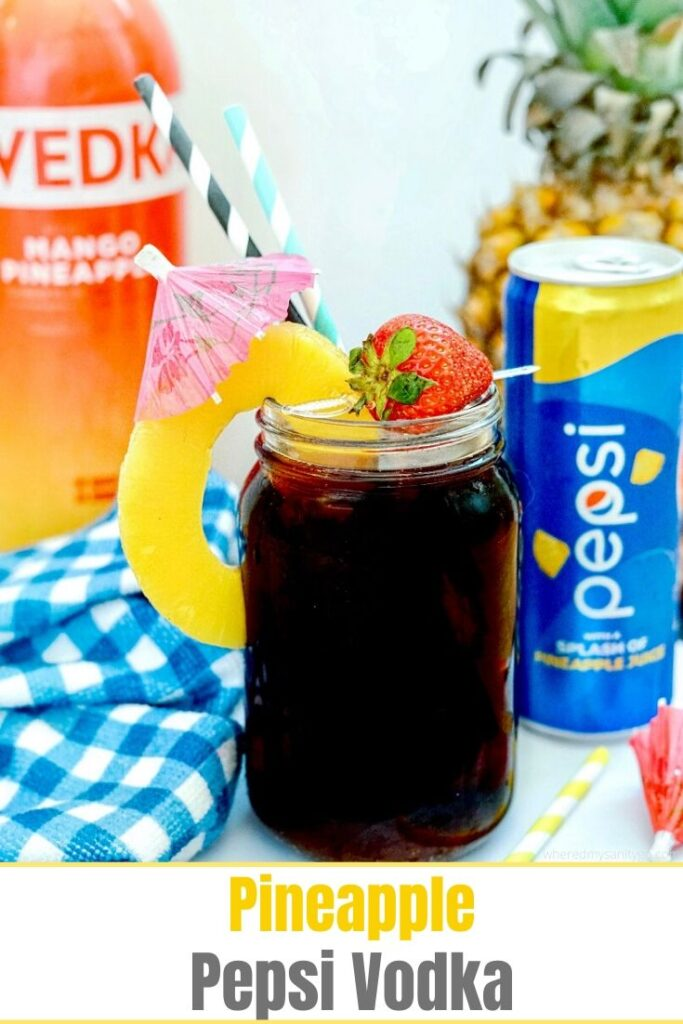 Pineapple Pepsi Vodka 3 Ingredient Tropical Cocktail