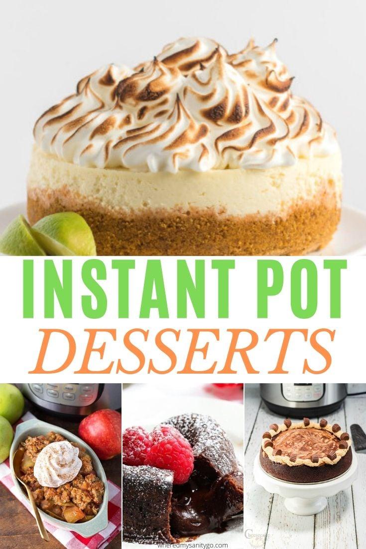 Easy Instant Pot Desserts - Best Pressure Cooker Desserts