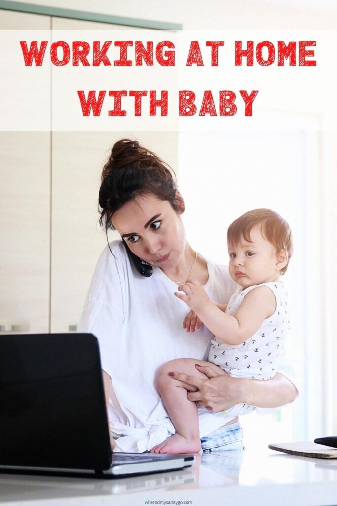 Working at Home with Baby Tips
