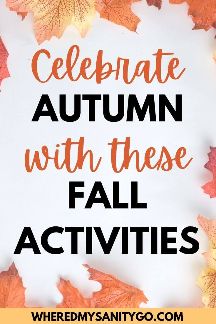 Fall Family Activities To Celebrate Autumn