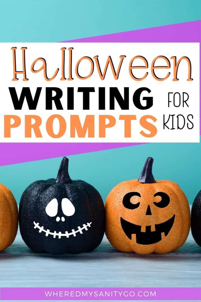 30 Halloween Writing Prompts for Kids + Free Printable