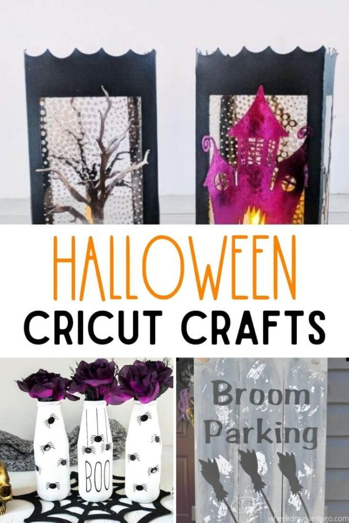 Halloween Cricut Crafts collage of different cricut halloween project idea including bottles with spiders, broom parking sign and paper crafts