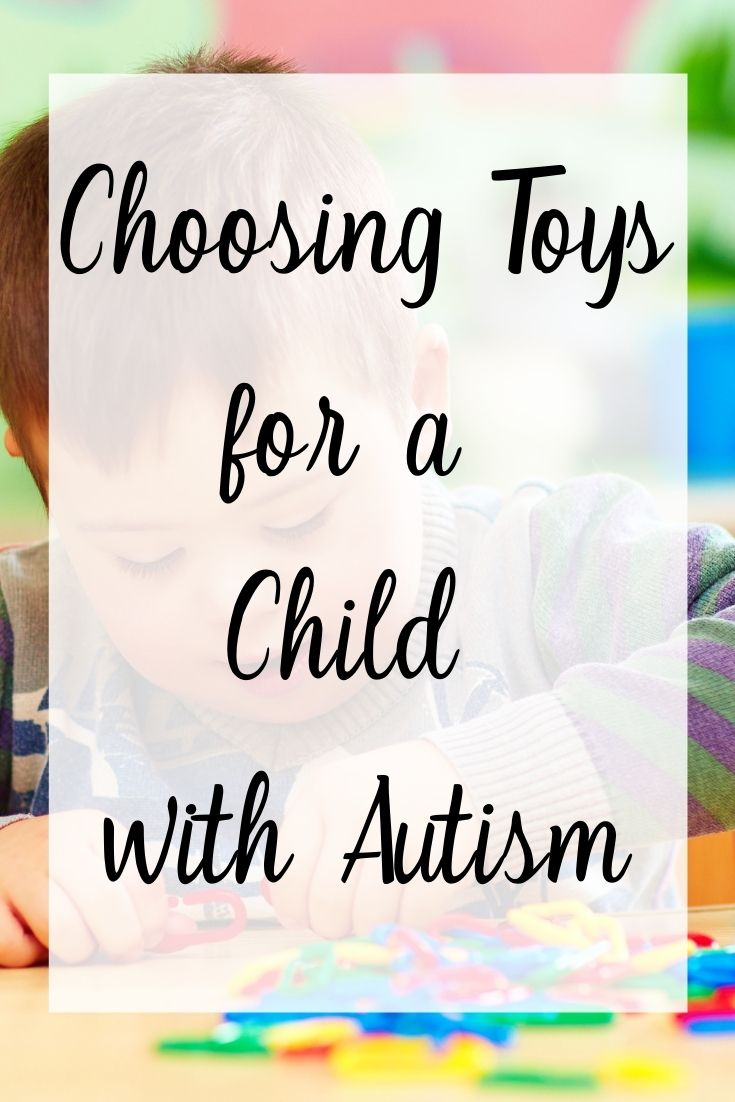 Choosing Toys for a Child with Autism