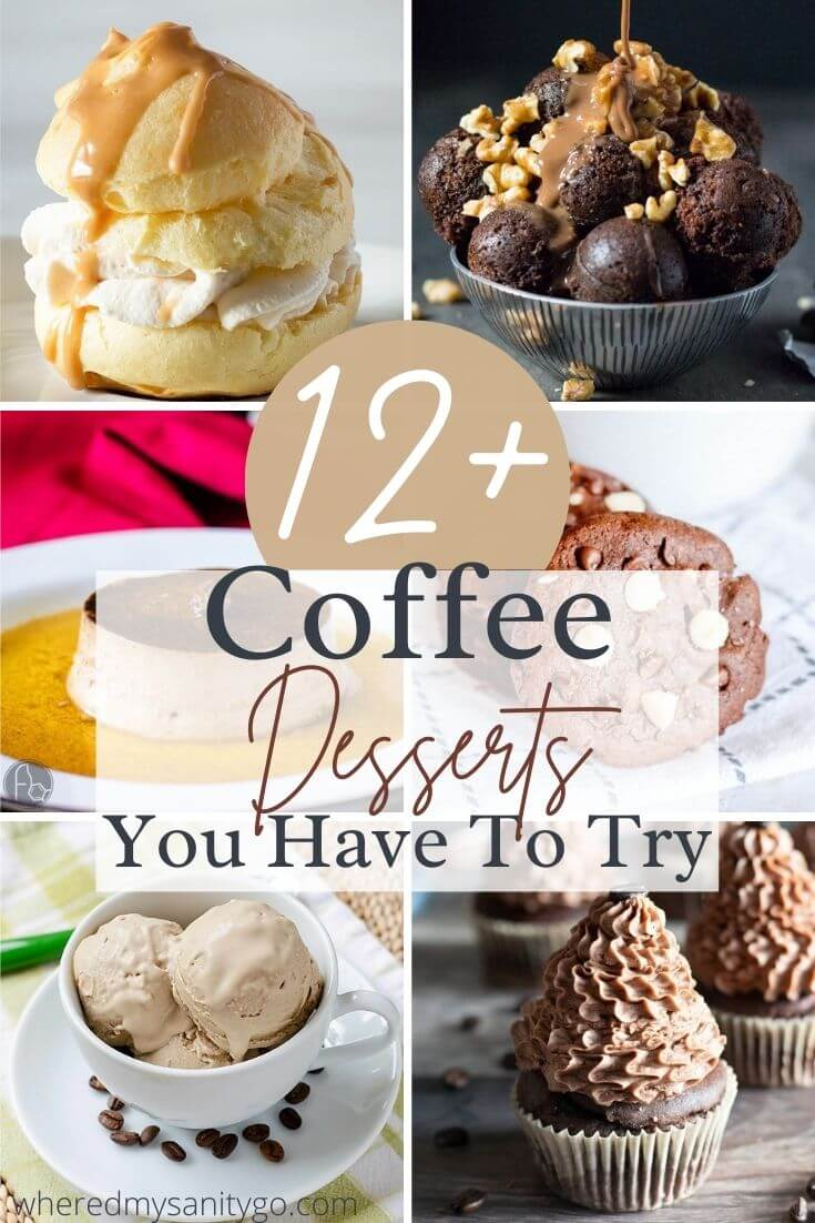 Coffee Desserts: Easy Coffee Flavored Desserts You Have to Try