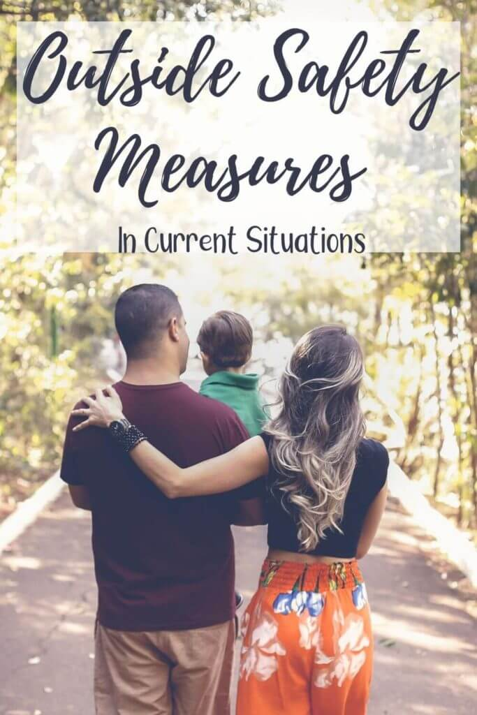 Outside Pandemic Safety Measures To Go Outside With Your Kids In Current Situations