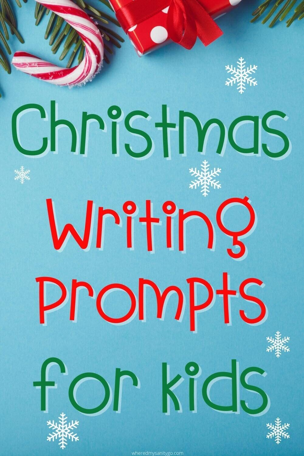 Writing Prompts for Christmas - Fun Christmas Writing Prompts for Kids