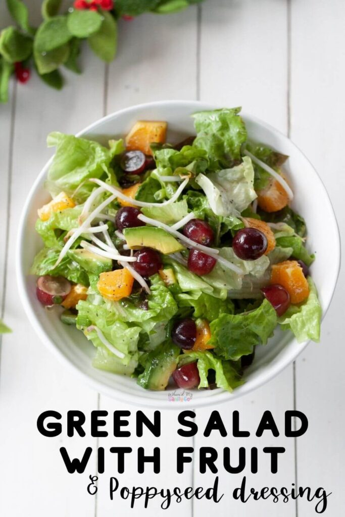 Green Salad with Fruit and Poppy Seed Dressing