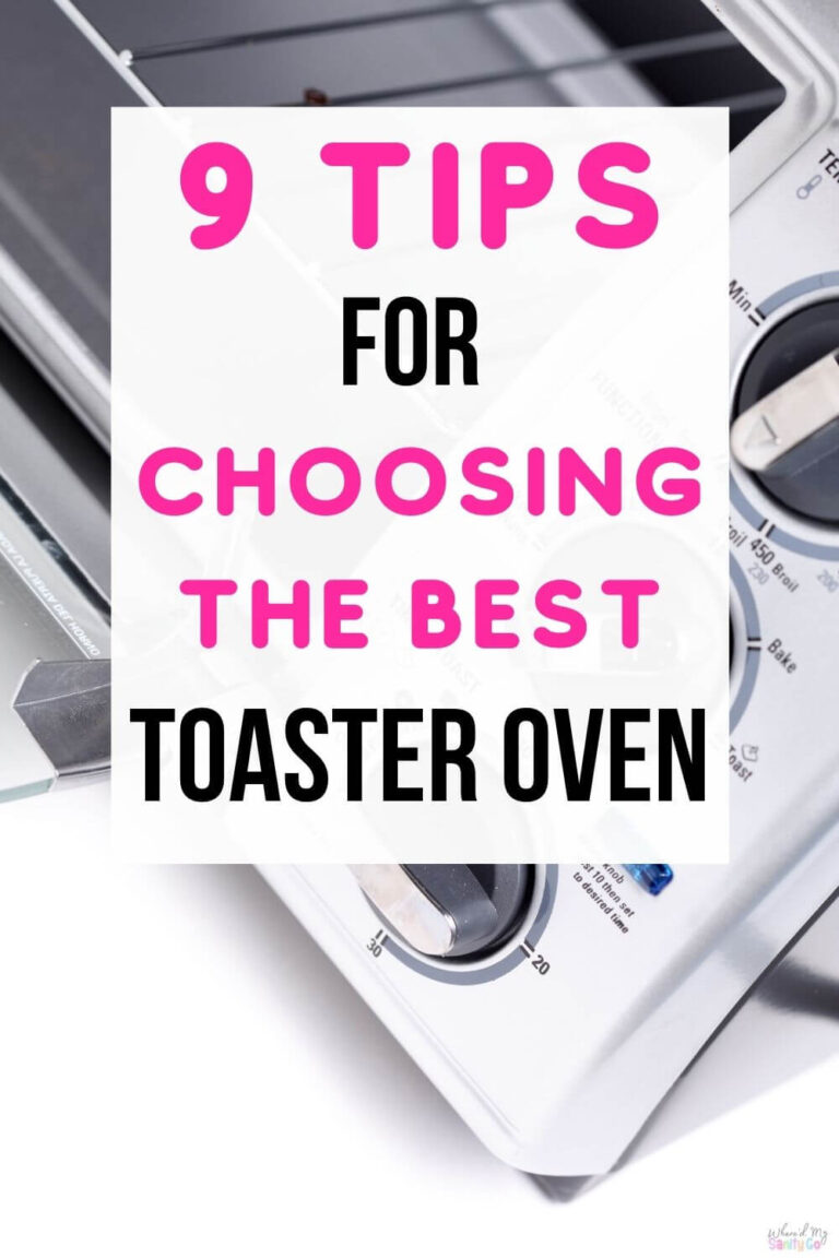 9 Tips For Choosing The Best Toaster Oven