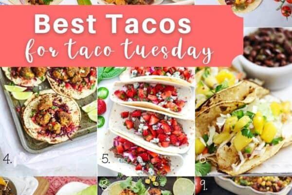 Best Homemade Taco Recipes for Taco Tuesday