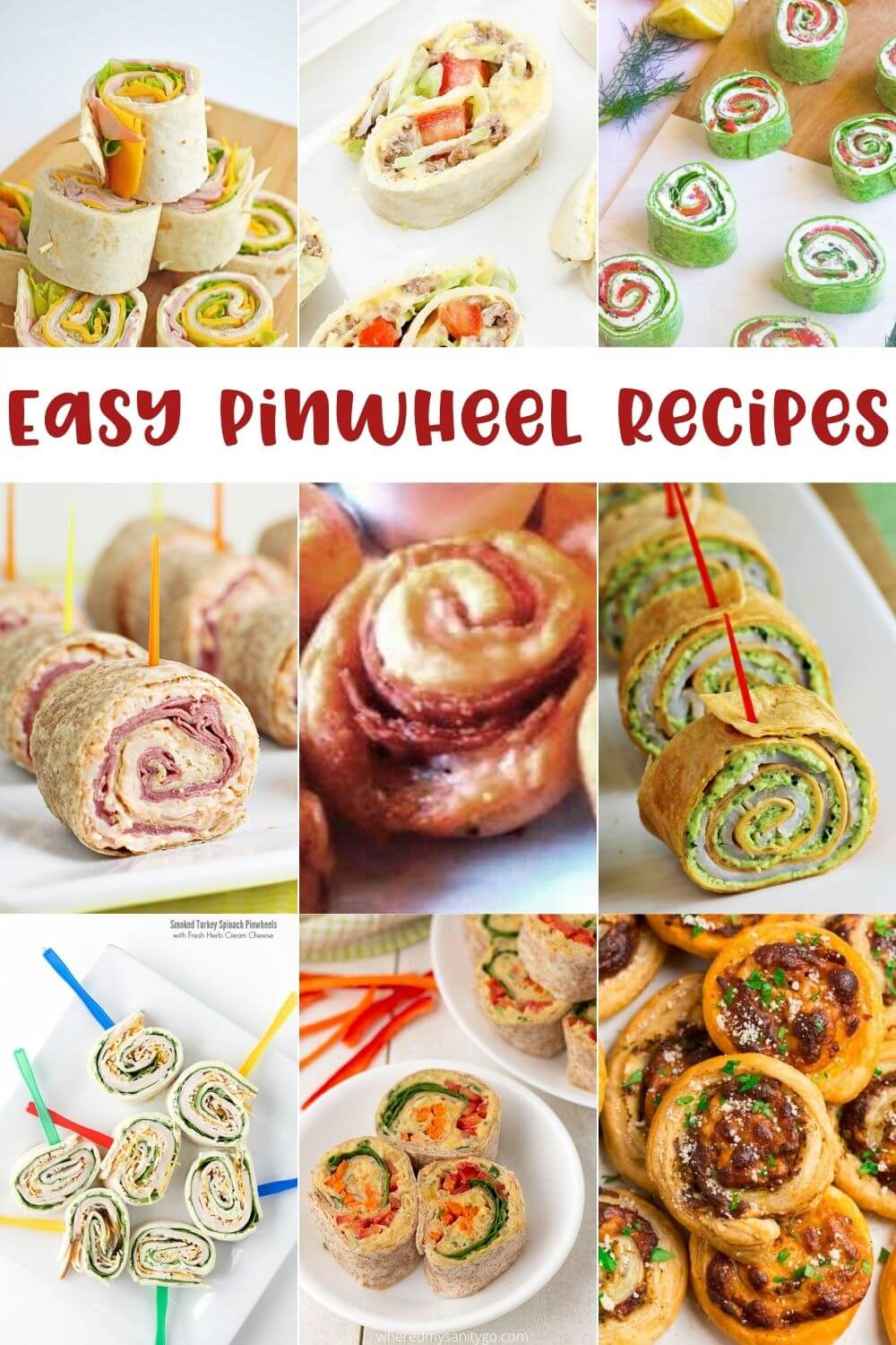 Easy Pinwheels Recipes and Learning How To Make Pinwheels