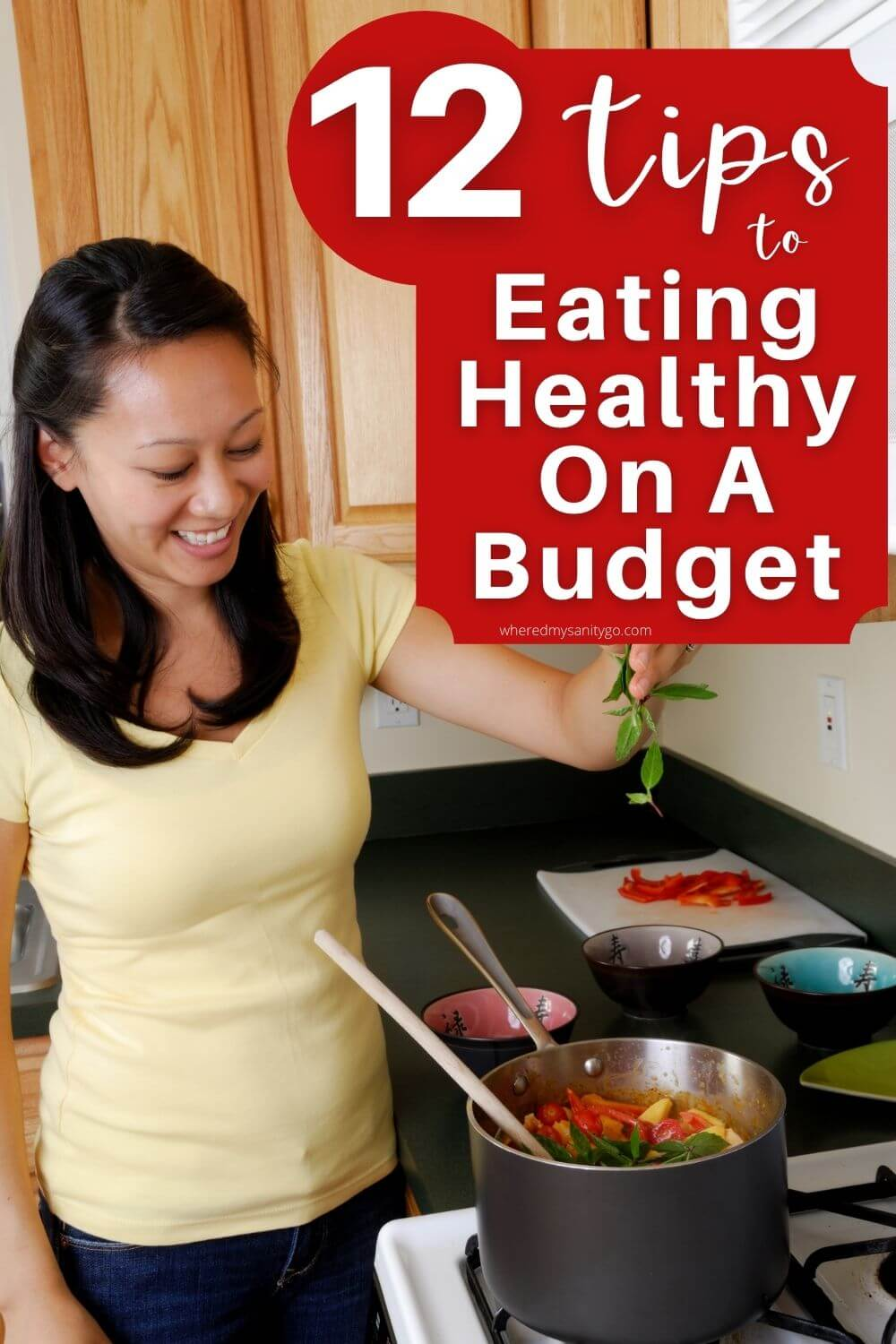 12 Tips to Eating Healthy On A Budget
