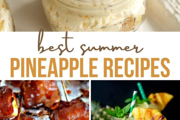 Best Summer Pineapple Recipes